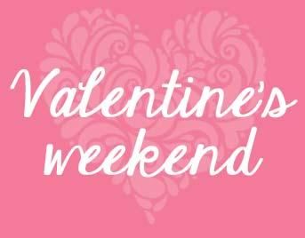 Valentine's Weekend Offer